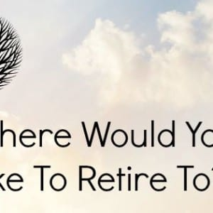 where would you like to retire to