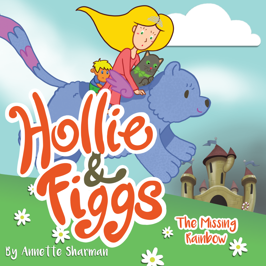 Hollie and Figgs The Missing Rainbow