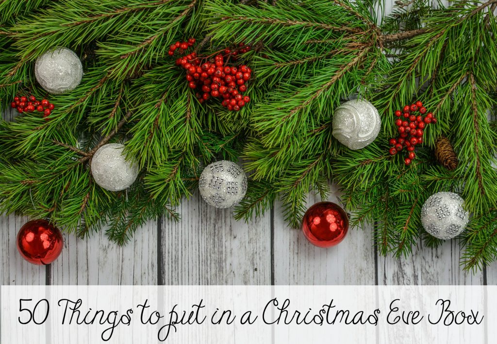50 Things to put in a Christmas Eve Box