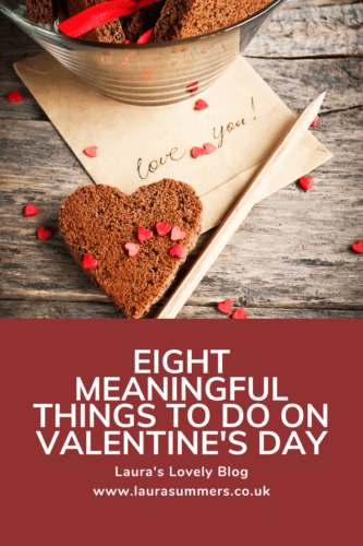 Eight Meaningful Things to do on Valentine's Day Pinterest Pin