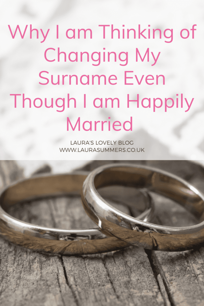 Why I am Thinking of Changing My Surname Even Though I am Happily Married