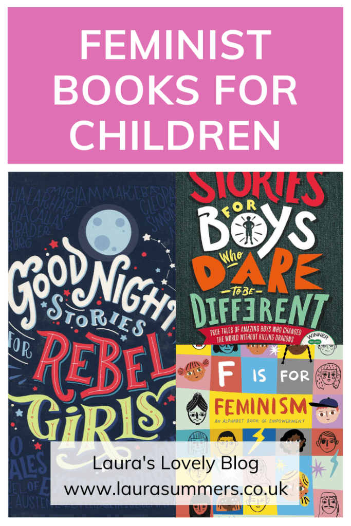 Feminist Books for Children. A collection of books for boys and girls about female empowerment and breaking away from toxic masculinity.