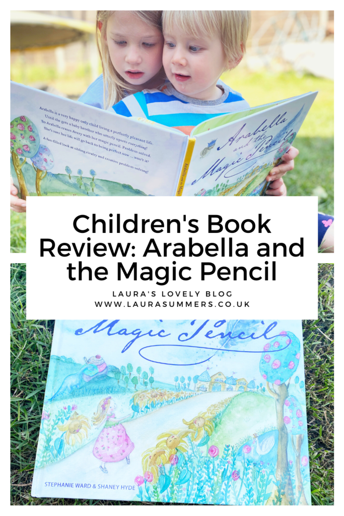 Children's Book Review. Arabella and the Magic Pencil. A lovely and beautifully illustrated book that teaches about sibling rivalry and how to cope when you have a naughty younger sibling who drives you crazy