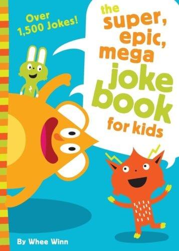 The Super epic mega joke book