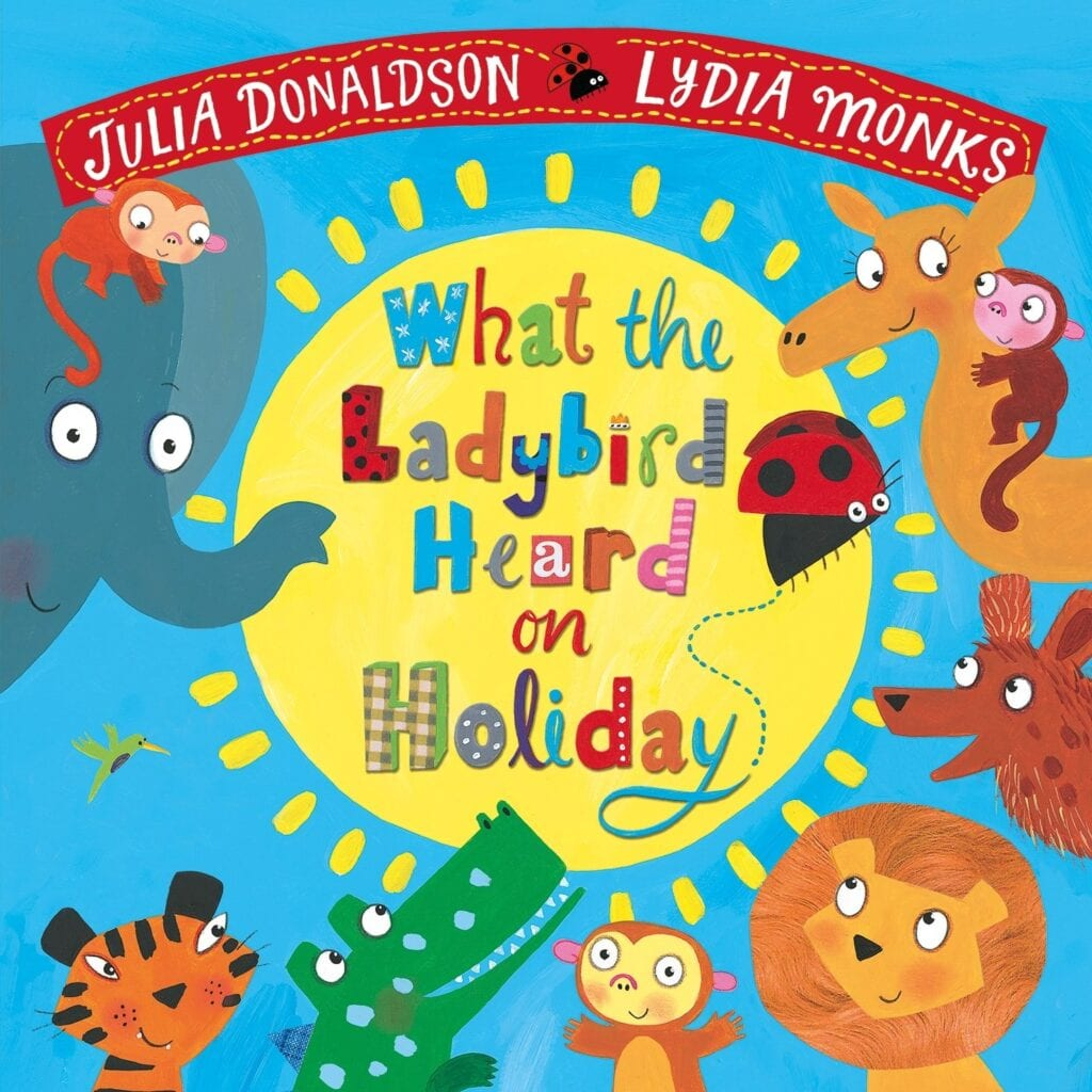 What the Ladybird heard on holiday book cover