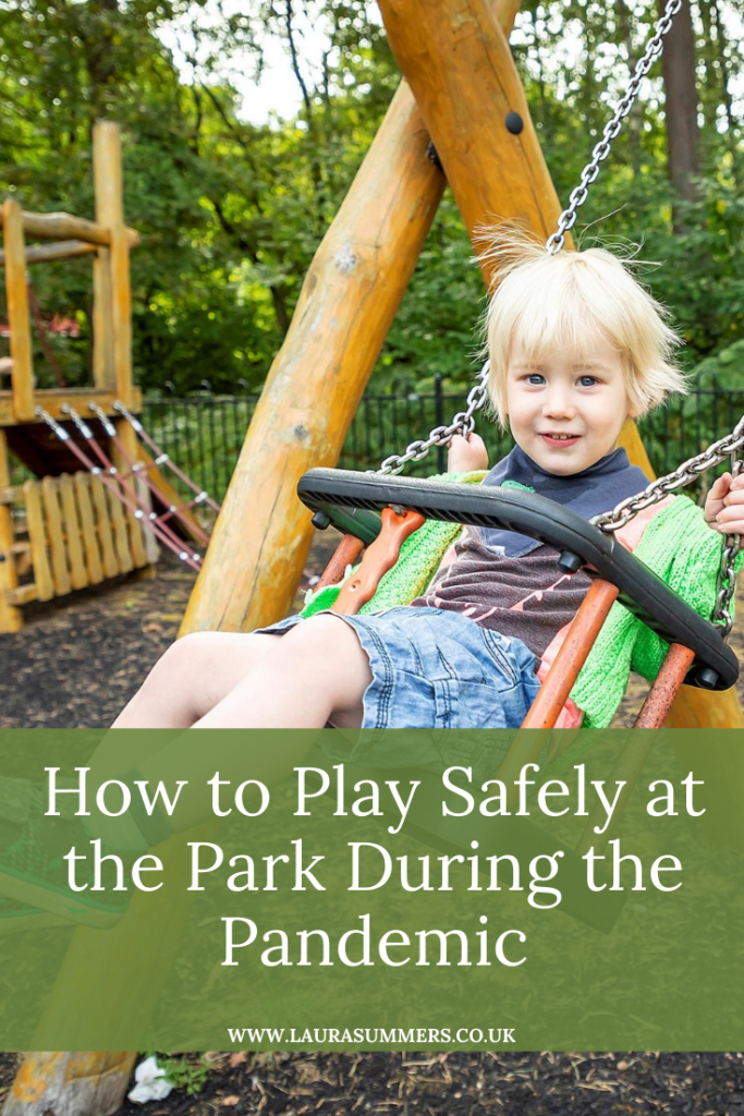 How to Play Safely at the Park During the Pandemic. My simple tips on how to keep your family and others safe when you play at the park