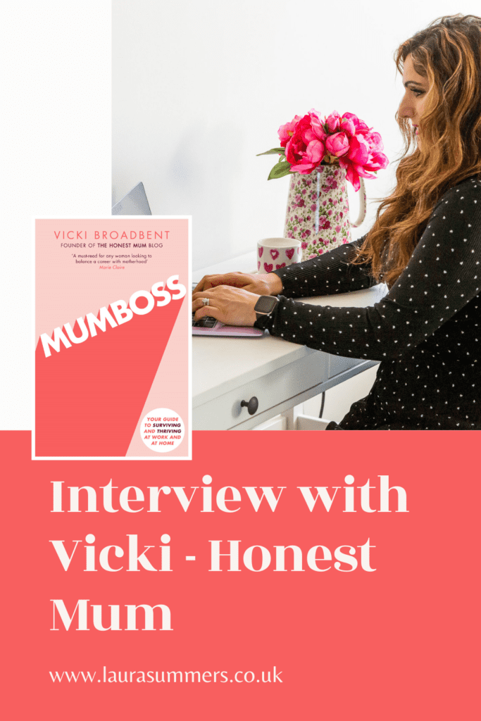 Interview with Vicki Broadbent - Honest Mum. A interview to celebrate the release of her 2nd edition of her book MUMBOSS all about how to juggle career and motherhood and be successful starting your own business. The guide to surviving and thriving through motherhood.