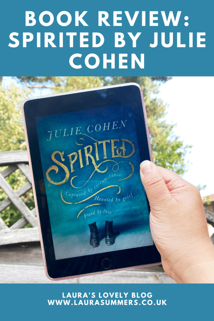 BOOK REVIEW: Spirited by Julie Cohen. A beautifully written historical novel that encompasses love, the paranormal and the importance of relationships and the impact they have on our lives. A fabulous read.