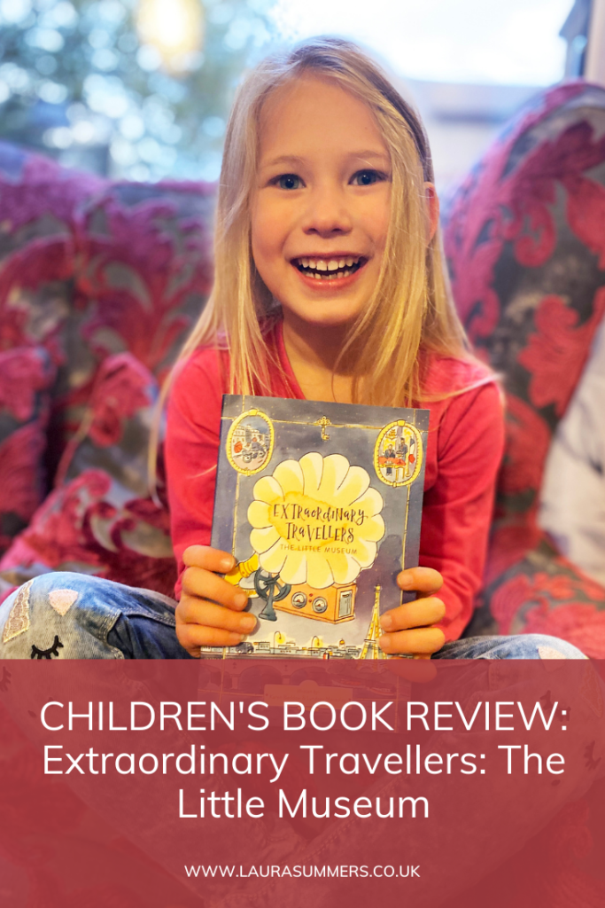 CHILDREN'S BOOK REVIEW: Extraordinary Travellers: The Little Museum. A fun packed children's adventure book suitable for children 7+ we really enjoyed it.