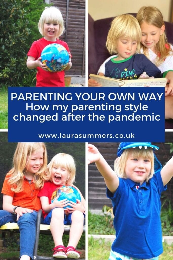 Parenting Your Own Way. How My Parenting Style Changed After the Pandemic. The pandemic has changed all of us and was so very hard. But I also think in the longer term it has made me a better mother.
