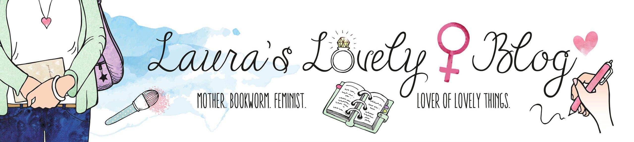 Laura's Lovely Blog ♥