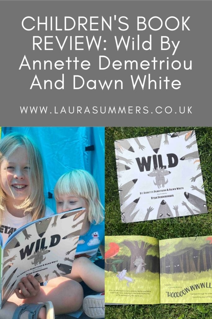 CHILDREN'S BOOK REVIEW: Wild By Annette Demetriou And Dawn White. A children's book that addresses bullying, toxic masculinity and staying true to yourself