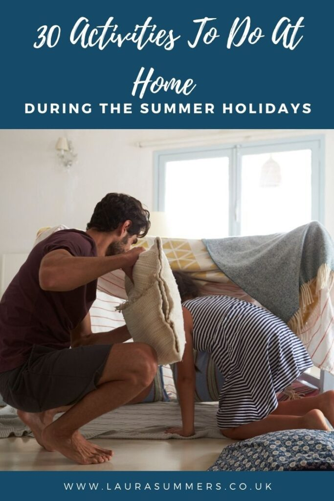 30 Activities To Do At Home During The Summer Holidays. If you're stuck at home, isolating, unwell or even just juggling working from home here are 30 things you can do with children without even leaving the house.